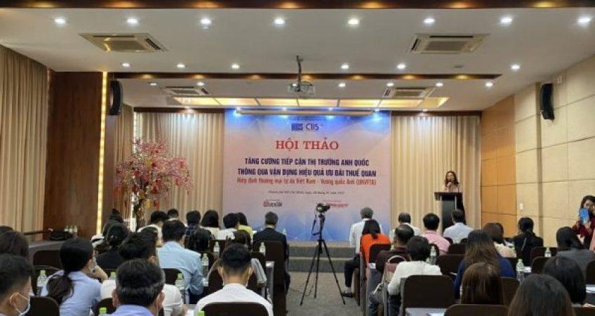 hội thảo: Tăng cường tiếp cận thị trường Anh Quốc thông qua vận dụng hiệu quả ưu đãi thuế quan trong hiệp định thương mại tự do Việt Nam – vương quốc Anh (UKVFTA)